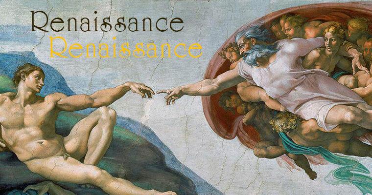 รู้จัก ยุคเรเนซองส์ สมัยฟื้นฟูศิลปวิทยา